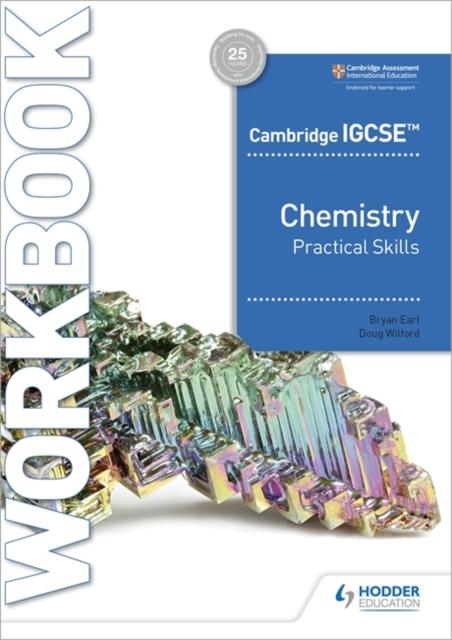 Cambridge IGCSE (TM) Chemistry Practical Skills Workbook