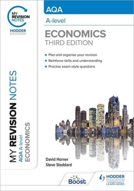 My Revision Notes: AQA A Level Economics Third Edition