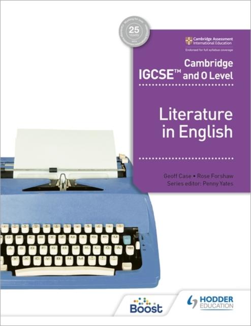 Cambridge IGCSE (TM) and O Level Literature in English