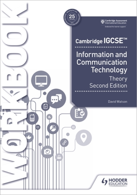 Cambridge IGCSE Information and Communication Technology Theory Workbook Second Edition
