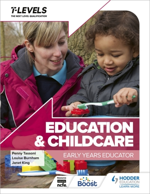 Education and Childcare T Level: Early Years Educator