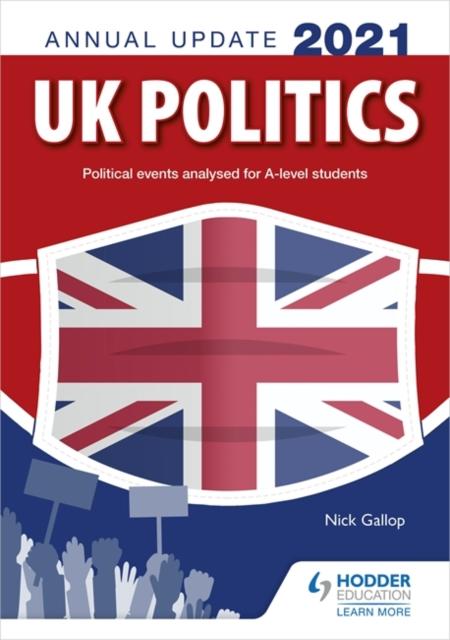 UK Politics Annual Update 2021