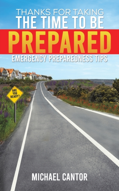 Thanks for Taking the Time to Be Prepared