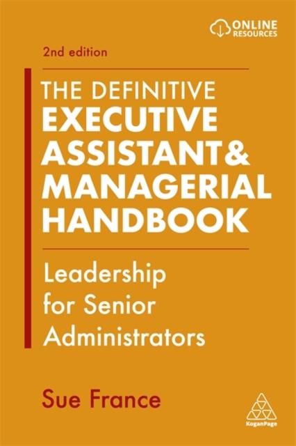 Definitive Executive Assistant & Managerial Handbook