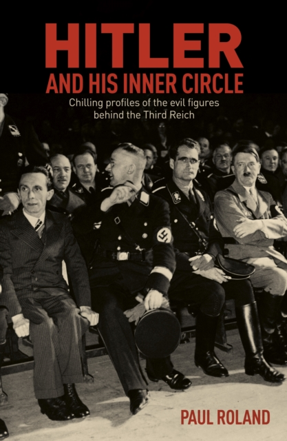 Hitler and His Inner Circle