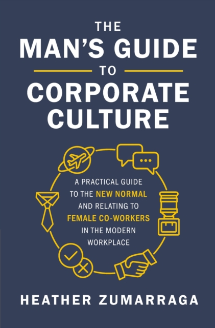 Man's Guide to Corporate Culture