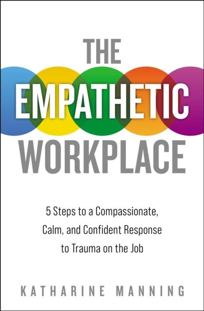 Empathetic Workplace
