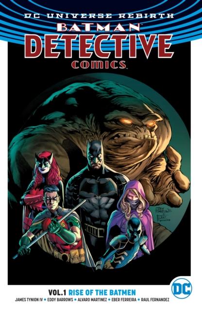 Batman - Detective Comics Vol. 1 Rise of the Batmen (Rebirth)