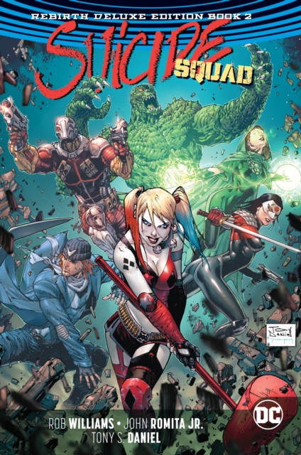 Suicide Squad: The Rebirth Deluxe Edition Book 2. Rebirth