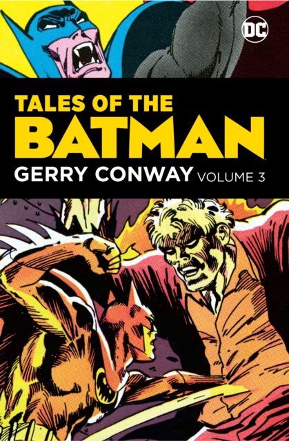 Tales of the Batman: Gerry Conway Volume 3