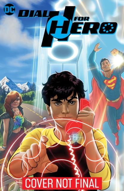 Dial H for Hero Volume. 1