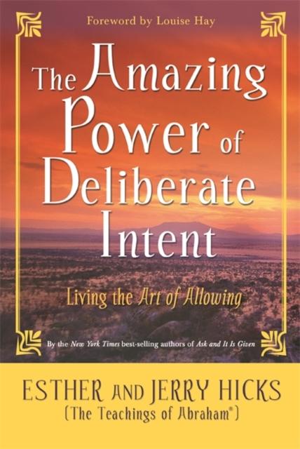 Amazing Power of Deliberate Intent