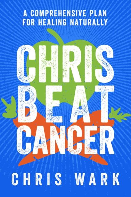 Chris Beat Cancer