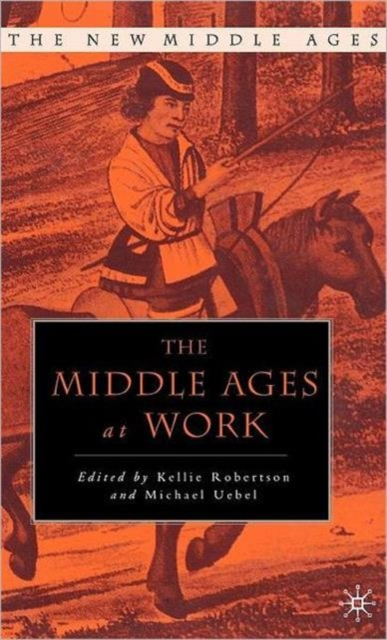 Middle Ages at Work