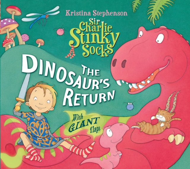 Sir Charlie Stinky Socks: The Dinosaur's Return