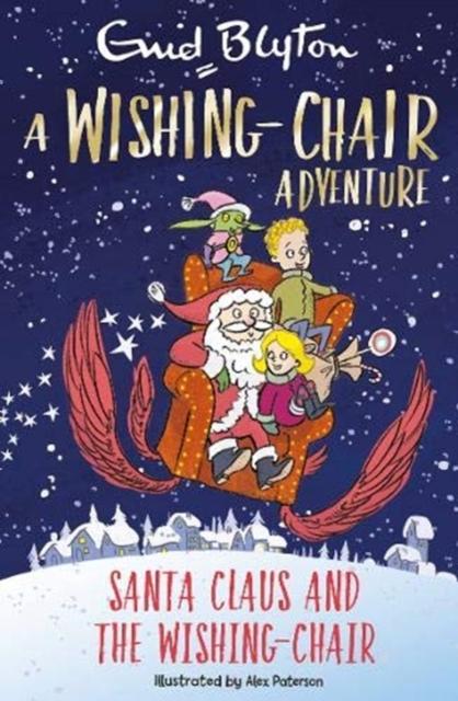 Wishing-Chair Adventure: Santa Claus and the Wishing-Chair