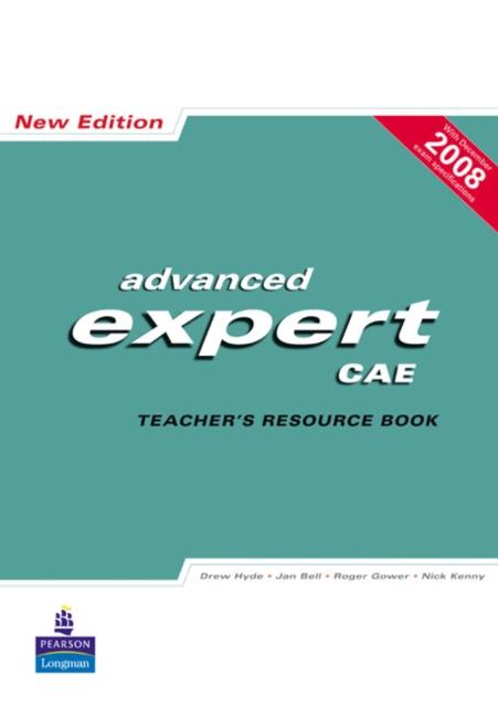 New Advanced Expert CAE Teacher's Resource Book
