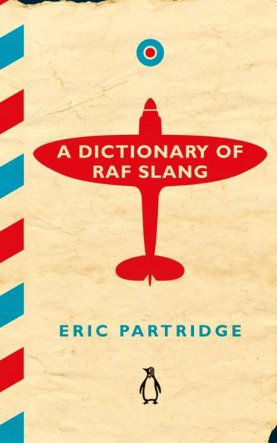 Dictionary of RAF Slang