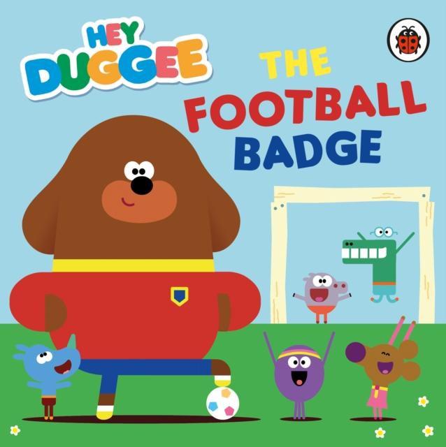 Hey Duggee: The Football Badge