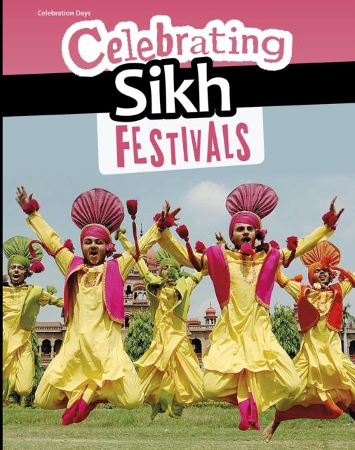 Celebrating Sikh Festivals