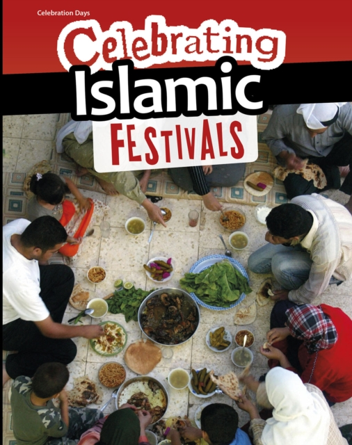 Celebrating Islamic Festivals