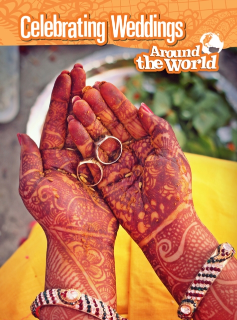 Celebrating Weddings Around the World