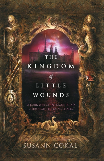 Kingdom of Little Wounds