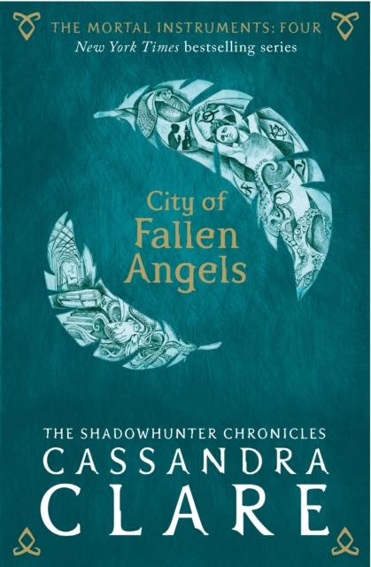 Mortal Instruments 4: City of Fallen Angels