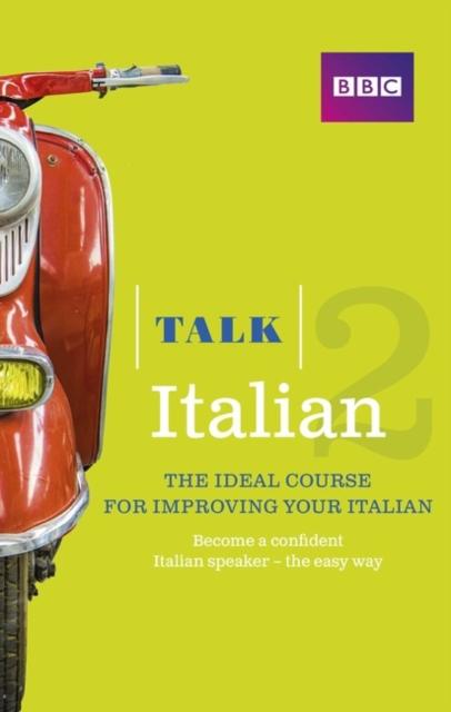 Talk Italian 2 (Book/CD Pack)