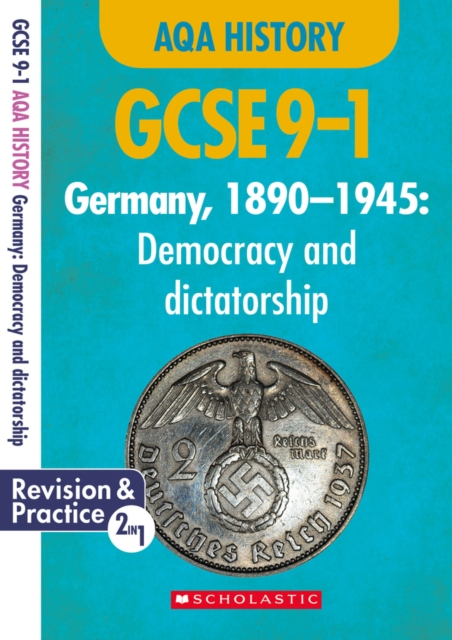 Germany, 1890-1945 - Democracy and Dictatorship (GCSE 9-1 AQA History)