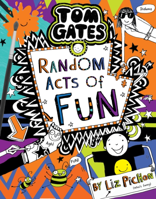 Tom Gates 19: Tom Gates 19: Random Acts of Fun: the laugh-out-loud, brand new bestseller!