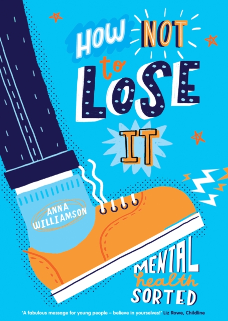 How Not to Lose It: Mental Health - Sorted