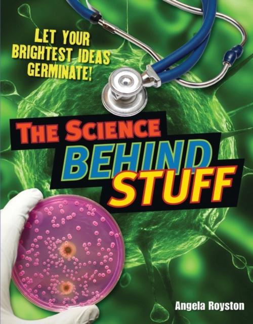 Science Behind Stuff