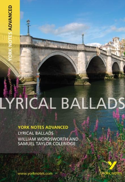 Lyrical Ballads: York Notes Advanced