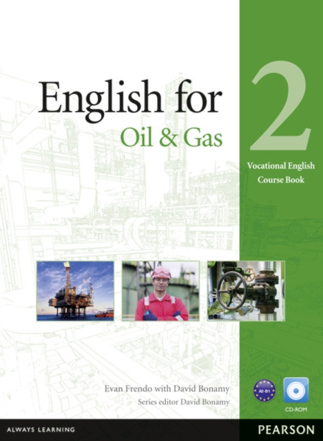 English for the Oil Industry 2 Coursebook with CD-ROM