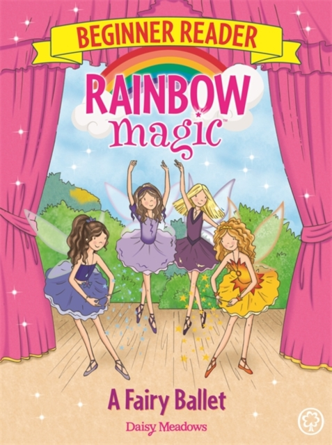 Rainbow Magic Beginner Reader: A Fairy Ballet