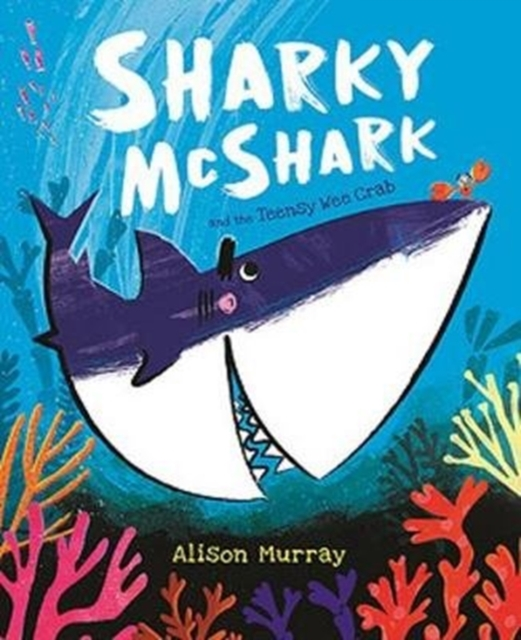 Sharky McShark and the Teensy Wee Crab