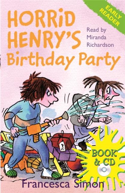 Horrid Henry Early Reader: Horrid Henry's Birthday Party