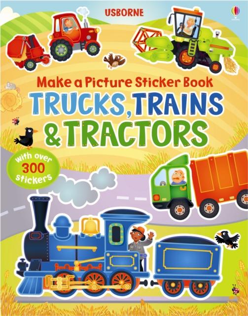 Make a Picture Sticker Book Trains, Trucks & Tractors
