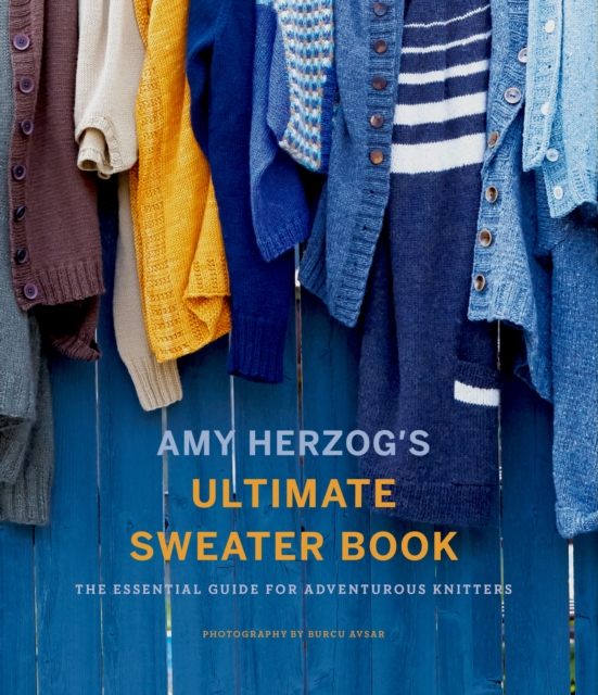 Amy Herzog's Sweater Sourcebook: