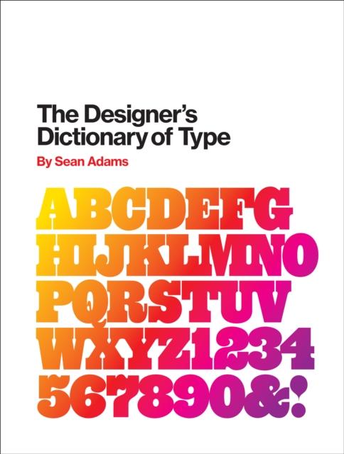Designer's Dictionary of Type
