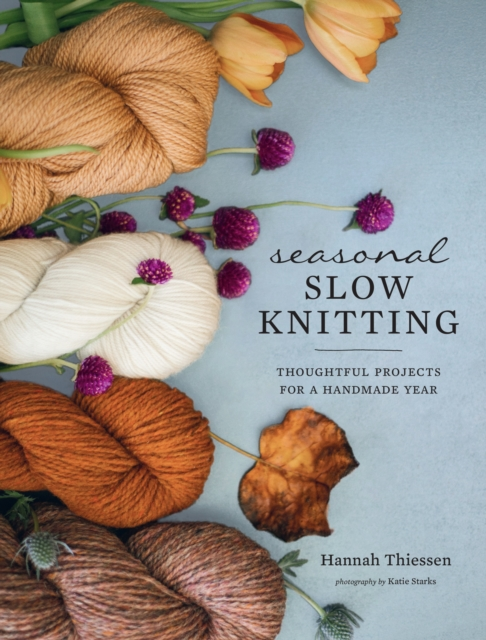 Seasonal Slow Knitting