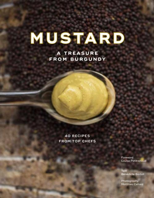 Mustard: A Treasure from Burgundy