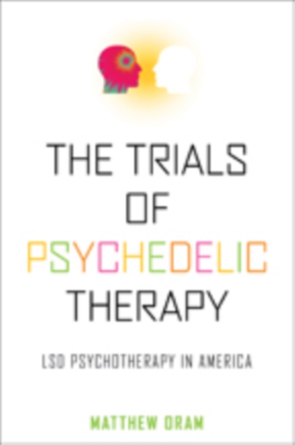 Trials of Psychedelic Therapy