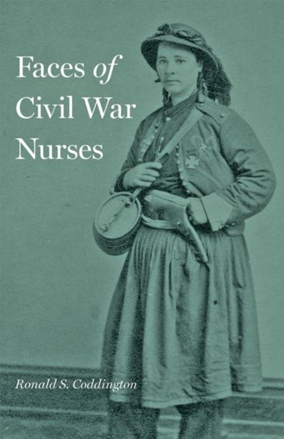 Faces of Civil War Nurses