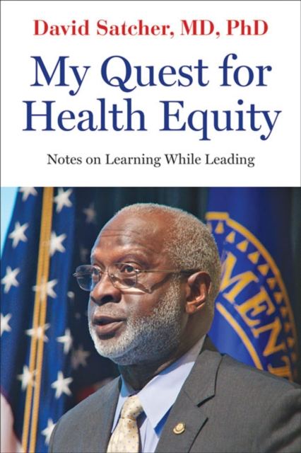 My Quest for Health Equity