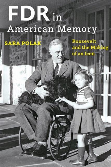 FDR in American Memory