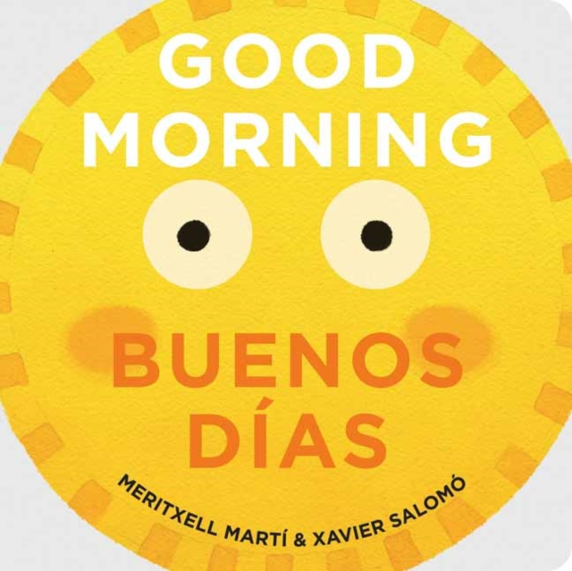 Good Morning - Buenos Dias