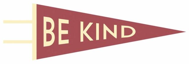 Be Kind Pennant