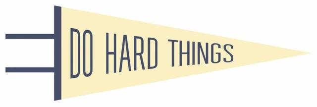 Do Hard Things Pennant